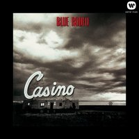 Casino — Blue Rodeo
