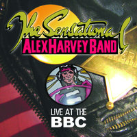 Live At The BBC — The Sensational Alex Harvey Band