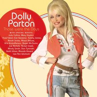 Those Were The Days — Dolly Parton