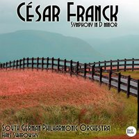 Franck: Symphony in D minor — South German Philharmonic Orchestra & Hans Swarowsky