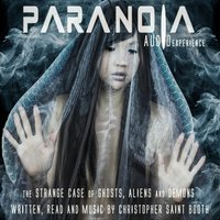 Paranoia Audio Experience — Christopher Saint Booth