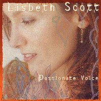 Passionate Voice — Lisbeth Scott