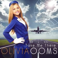 Take Me There — Olivia Ooms