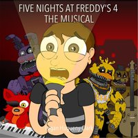 Five Nights At Freddy's 4 (The Musical) — Logan Hugueny-Clark