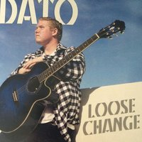 Loose Change — DATO