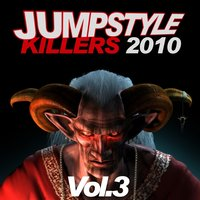 Jumpstyle Killers 2010, Vol. 3 — сборник