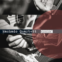 Tickin' — Machado Quartett