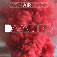 Damned — Open Air Stereo