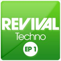 REVIVAL Techno EP 1 — сборник