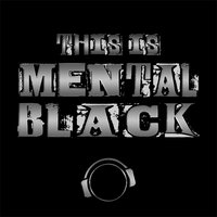 This Is Mental Black — сборник