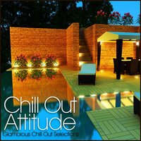 Chill Out Attitude — сборник