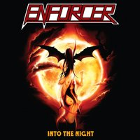 Into the Night — Enforcer
