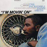 I'm Movin' On — Jimmy Smith