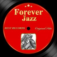 Original Hits: Forever Jazz, Vol. 1 — сборник