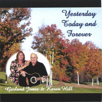 Yesterday Today and Forever — Garland Jones