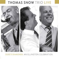 Duke's Diamonds: An Ellington Celebration — Thomas Snow Trio