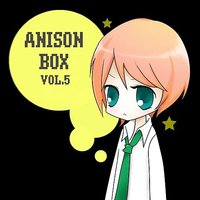 Anison Box Vol.5 — Anime Project