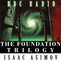 Foundation Trilogy (Bbc Radio) — Isaac Asimov