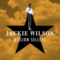 Million Sellers — Jackie Wilson