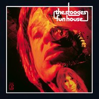 Funhouse — The Stooges