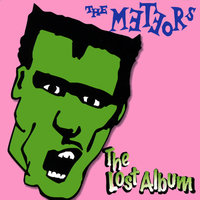 The Lost Album — The Meteors