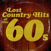 Lost Country Hits of the 60s — сборник