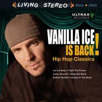 Vanilla Ice Is Back! - Hip Hop Classics — Vanilla Ice