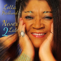 Never Too Late — Lotta Hedlund
