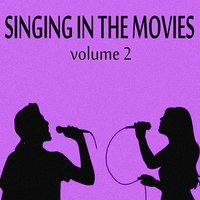 Singing in the Movies, Vol. 2 — сборник