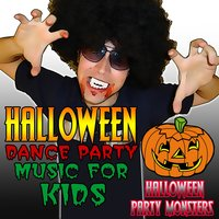 Halloween Dance Party Music for Kids — Halloween Party Monsters