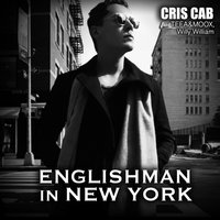 Englishman In New York — Willy William, Cris Cab, Tefa & Moox
