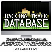 Backing Track Database - The Professionals Perform the Hits of Barbra Streisand — The Professionals