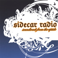 Soundtrack from the Upside — Sidecar Radio