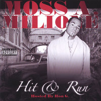 HIT and RUN — MOSS A MILIONE