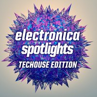 Electronica Spotlights TechHouse Edition — сборник
