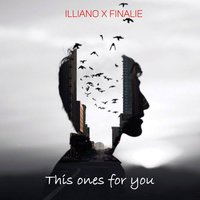 This Ones for You — Illiano, Finalie