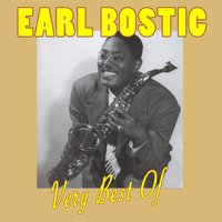 The Very Best Of Earl Bostic — Earl Bostic