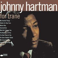 For Trane — Johnny Hartman