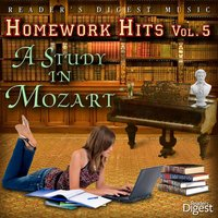Reader's Digest Music: Homework Hits, Vol. 5: A Study In Mozart — сборник