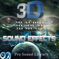 3D Sound Effects Pro Sound Library Remastered in 3D Sound TM, Vol. 1 — Pro Sound Library