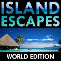 Island Escapes: World Edition — сборник