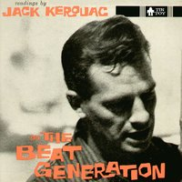 On the Beat Generation — Jack Kerouac