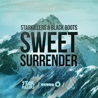 Sweet Surrender — Starkillers, Black Boots