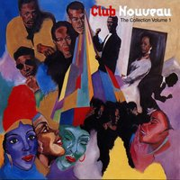 The Collection Volume 1 — Club Nouveau