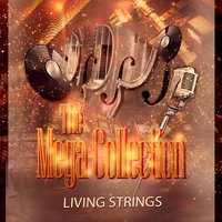 The Mega Collection — Living Strings