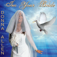 I'm Your Bride — Donna Allen