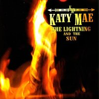 The Lightning And The Sun — Katy Mae