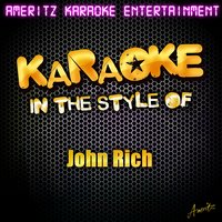 Karaoke (In the Style of John Rich) — Ameritz Karaoke Entertainment