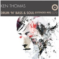 Drum 'n' Bass & Soul — Ken Thomas