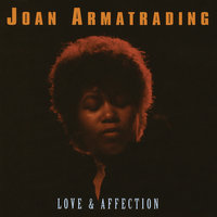 Love And Affection — Joan Armatrading